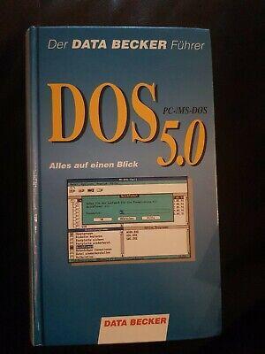 Der DATA BECKER Führer DOS 5.0 PC-IMS-DOS (gebundene Ausgabe, 1991) Top Zustand