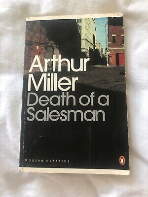 FEW ANNOTATIONS - Death Of A Salesman By Arthur Miller