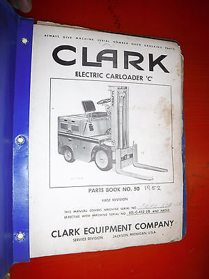 Clark Electric Carloader C Fork-lift Truck Factory Parts Manual List No. 50