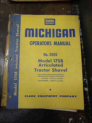 Clark Michigan Model 175b Articulated Tractor Shovel Operators Manual No.3005