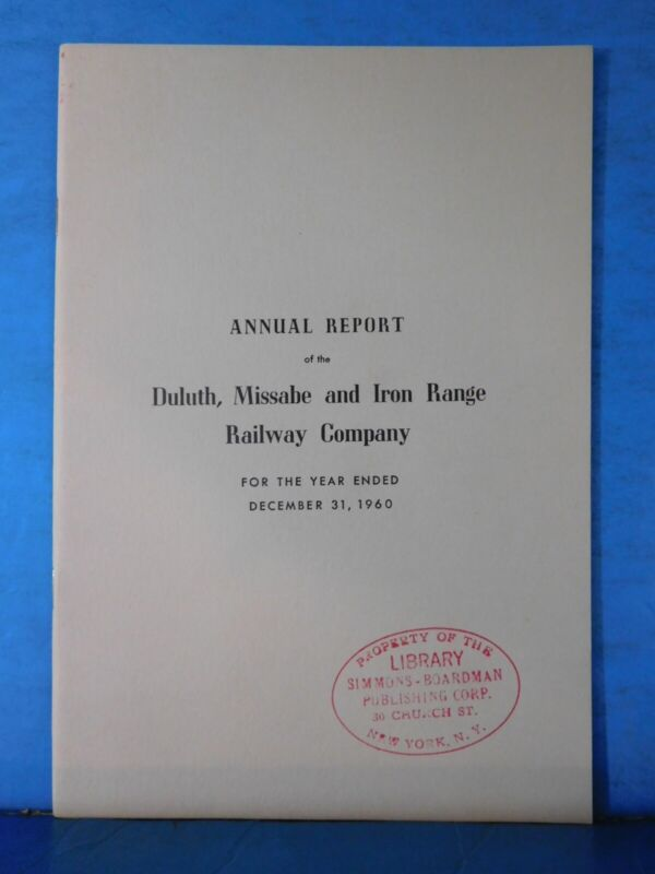 Duluth Missabe and Iron Range Railway Company Annual Report 1960 December