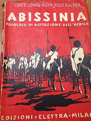 1936 HUYN/KALMER - ABISSINIA FOCOLAIO DI AGITAZIONE DELL'AFRICA - ILLUST E CARTE
