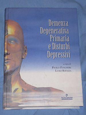 DEMENZA DEGENERATIVA PRIMARIA E DISTURBI DEPRESSIVI - Pancheri Ravizza (M3)