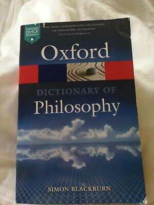 The Oxford Dictionary of Philosophy by Simon Blackburn (Paperback, 2016)