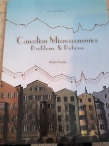 Canadian microeconomics problems & policies 11th edition