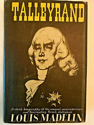 Louis Madelin TALLEYRAND biography 1948 First 1st ed HC DJ French history book