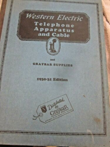 Western Electric 1930 Telephone & Supplies Catalog.