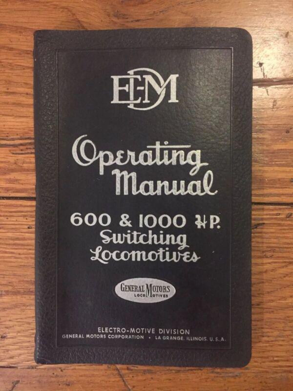General Motors EMD Manual 600 & 1200 HP Switching Locomotives Vintage Train (J)