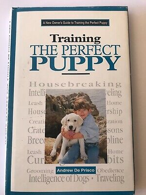 Dog: A New Owner's Guide to Training the Perfect Puppy by Andrew De Prisco..., used for sale  Las Vegas