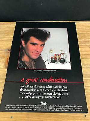 1987 VINTAGE 8X11 PRINT Ad FOR PEARL DRUMS TICO TORRES OF BON JOVI GREAT COMBO!