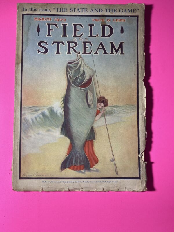 Field And Stream Magazine / March 1909 Issue