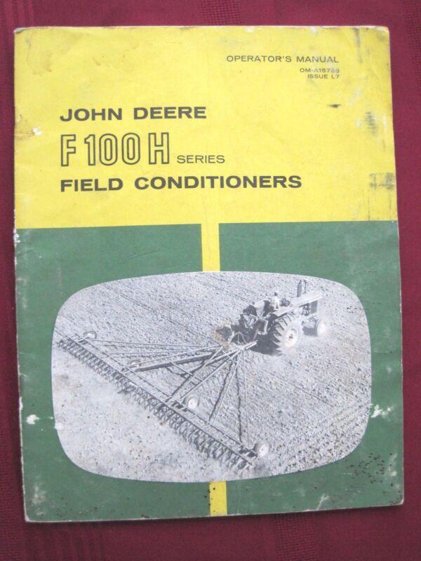 Vintage John Deere F100H Series Field Conditioners Operators Manual OM-A15788 L7