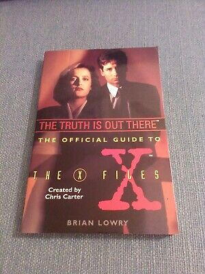 The X Files: The Official Guide to the X Files by Brian Lowry
