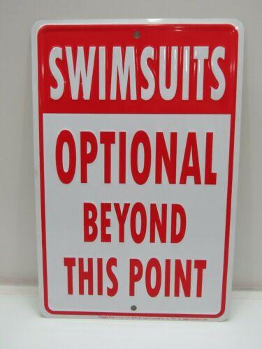 """Swimsuits Optional"" Aluminum Metal Sign 8 x 12 inch - (B4C278)"
