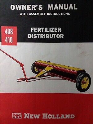 New Holland 408 410 Agri Lime Fertilizer Distributor Farm Tractor Owners Manual