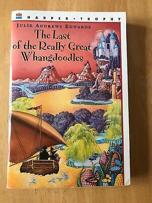 The Last of the Really Great Whangdoodles by Julie Andrews Edwards (2003