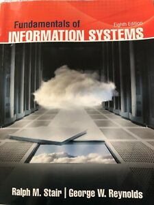 Fundamentals of Information Systems -8th edition