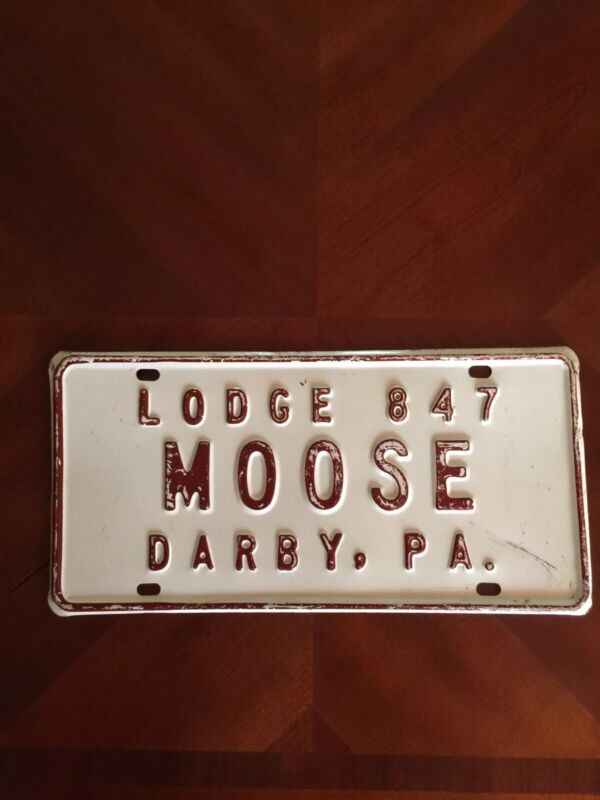 DARBY, PA MOOSE LODGE 847 ANTIQUE LICENSE PLATE
