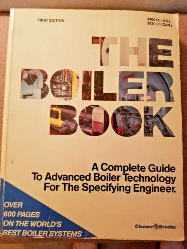 The Boiler Book Advanced Boiler Technology  (1993 1st Ed) Cleaver-Brooks