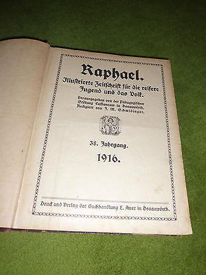 Raphael, Illustrierte Zeitschrift für die reifere Jugend und das Volk, 1915/1916