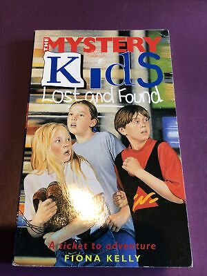 THE MYSTERY KIDS LOST AND FOUND / A TICKET TO ADVENTURE / FIONA KELLY