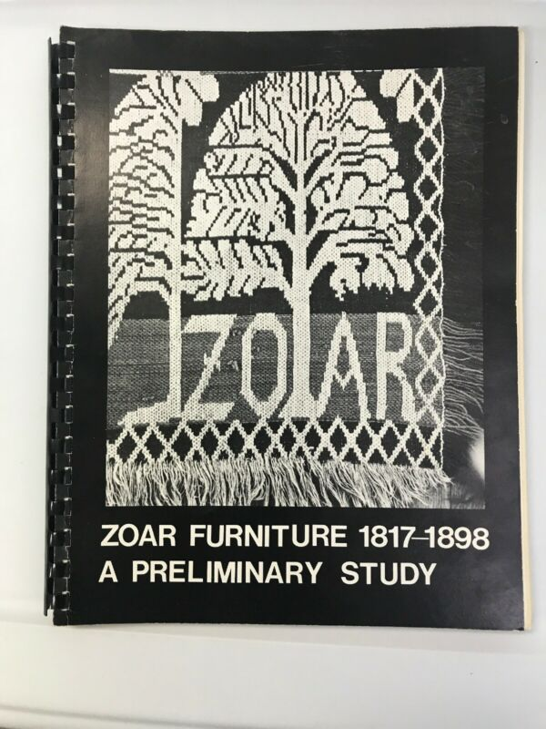 Zoar Ohio Furniture 1817- 1898 - A Preliminary Study