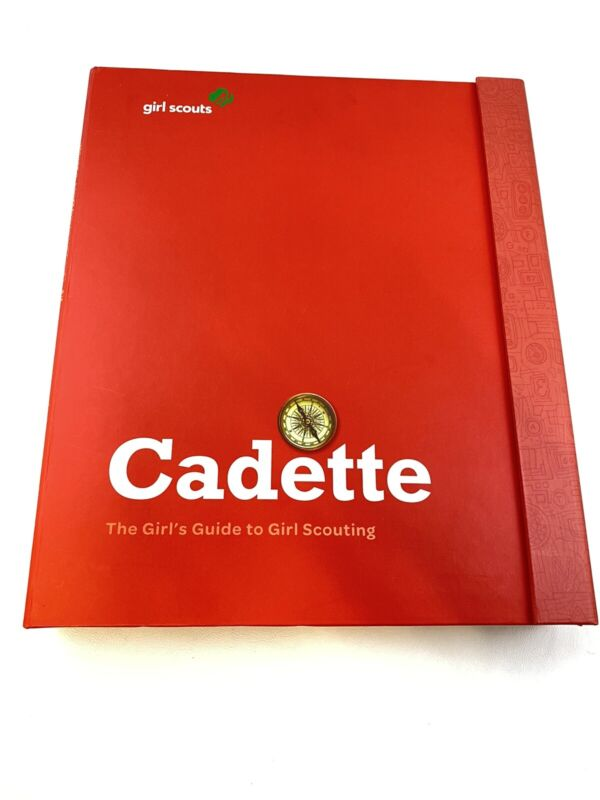 The Official GIRL SCOUT Cadette Girl Scout Guide Handbook