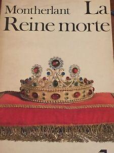 HENRY-DE-MONTHERLANT-LA-REINE-MORTE-1979