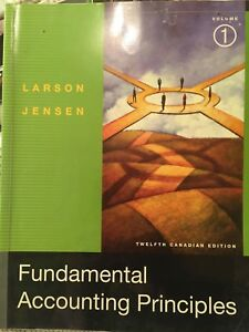 Fundamental Accounting Principles, volume 1 and 2, 12 Can Ed.