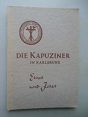 Kapuziner in Karlsruhe Einst und Jetzt 1962