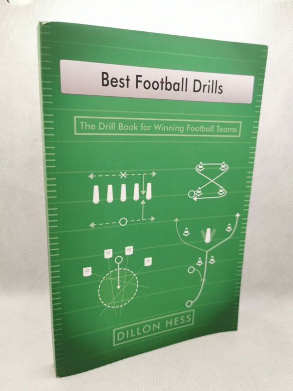 Best Football Drills: The Drill Book for Winning Football Teams By Dillon Hess