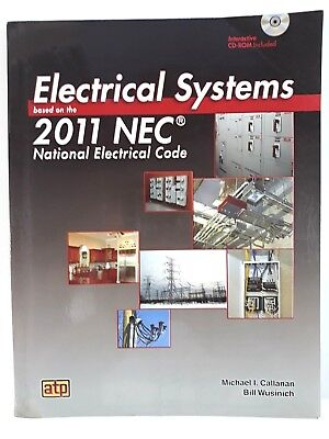 Electrical Systems Based on 2011 NEC by Callanan, Bill Wusinich and Michael I. C