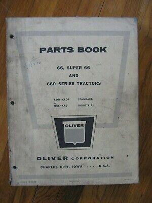 Oliver 66 Super 66 660 Tractor Parts Catalog Manual Original