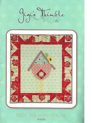 Quilt Pattern ~ Rest Your Feathers ~ by Gigi's Thimble ~ Bird House