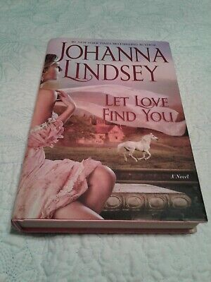Let Love Find You Johanna Lindsey Hardcover Bestselling Number 1 Author