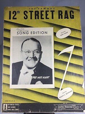 1942 12TH STREET RAG RAZAF BOWMAN PEE WEE HUNT RARE ANTIQUE ORIGINAL SHEET (12th Street Rag Sheet Music)