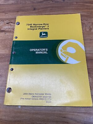 John Deere Operators Manual 7340 Narrow-row Maxemerge 2 Integral Planter