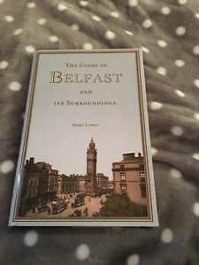 The story of Belfast and its surroundings