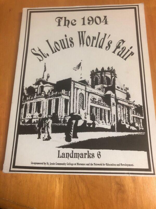 The 1904 St Louis Worlds Fair Landmarks 6 history Exposition