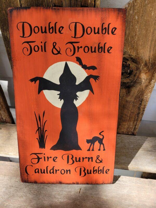 Primitive Halloween Sign Double Double Toil and Trouble Orange 12 x 8