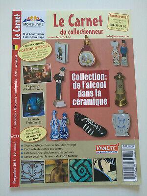 Magazine (comme neuf) - Le carnet du collectionneur 213 (novembre 2015)