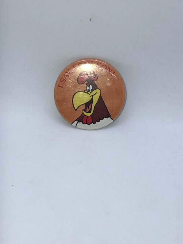 VTG Warner Bros I Say I Say Son Foghorn Leghorn Metal Pin Back Button 1987