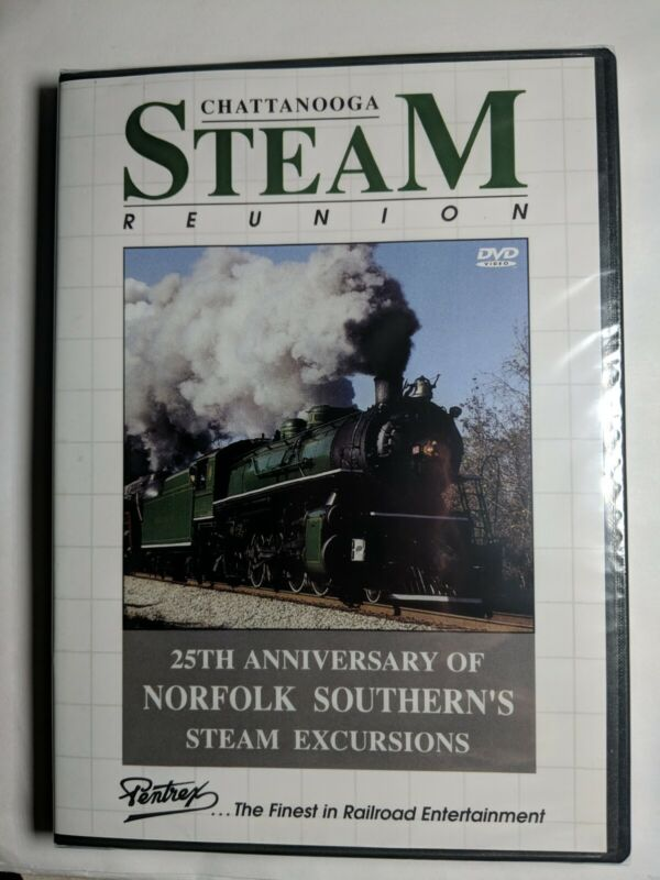 CHATTANOOGA STEAM REUNION 25TH ANNIVERSARY NS STEAM EXCURSIONS PENTREX NEW DVD