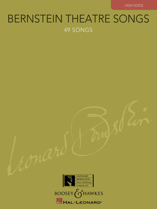 Leonard Bernstein Theatre Songs for High Voice Vocal Piano Sheet Music Book