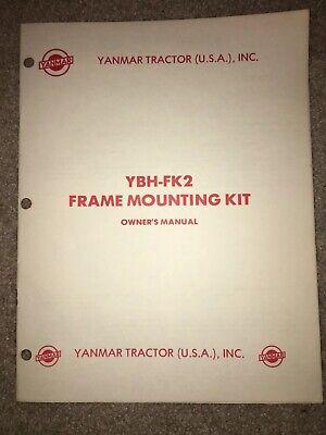 Yanmar Diesel Tractor Owner Operator Manual Ybh-fk2 Frame Mounting Kit
