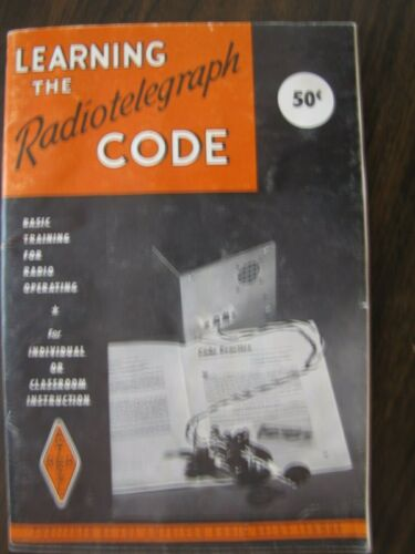 """""""Learning The Radiotelegraph Code"""" Book by American Radio Relay League--1955"""