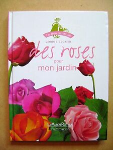 Livre des roses pour mon jardin le bon jardinier r54 for Derriere les murs de mon jardin