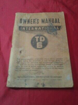 Ih Farmall Mccormick International Td6 Series Crawler Owners Manual Vintage