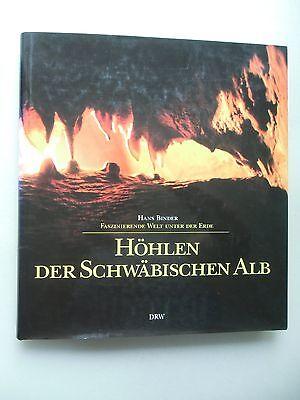 Höhlen der Schwäbischen Alb Faszinierende Welt unter der Erde 1995 Höhle