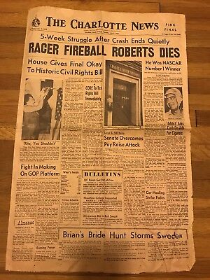Charlotte News 1964 Newspaper Fireball Roberts Dies Racer Racing Nascar Driver